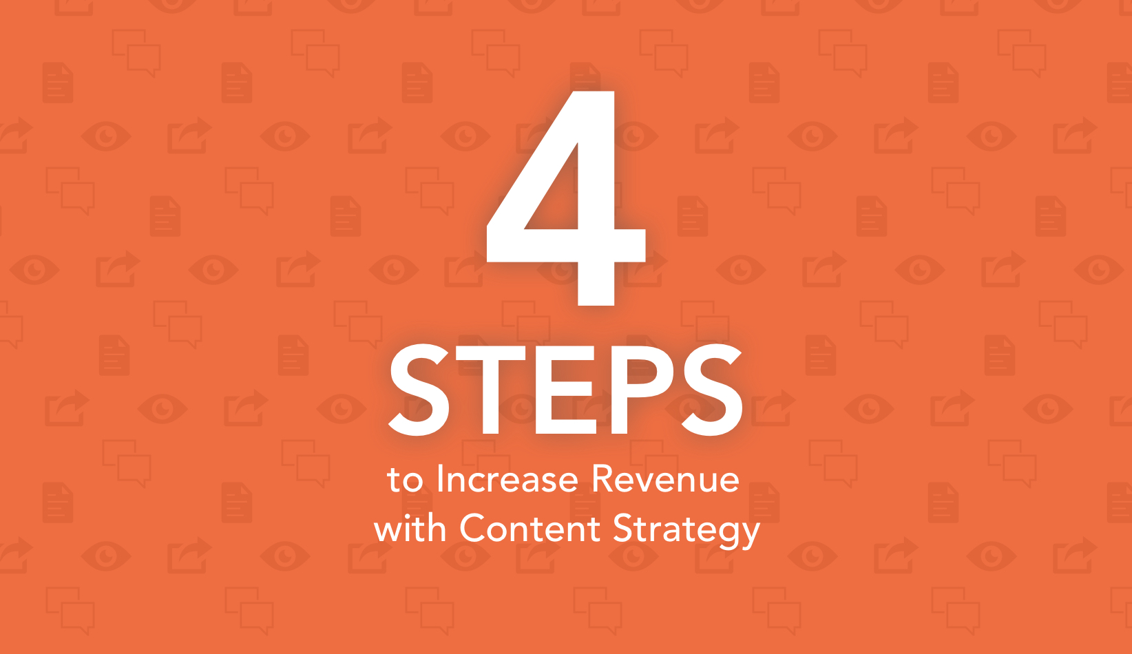 4 steps to increase revenue with content strategy@2x